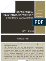 Capacitancia, Reactancia Capacitiva y Circuitos Capacitivos