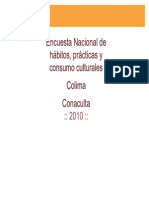 Encuesta 2010 Consumos Culturales CONACULTA
