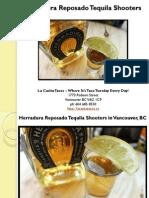 Herradura Reposado Tequila Shooters at La Casita Tacos in Vancouver British Columbia