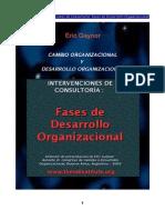 Cambio Organizacional y Desarrollo Organizacional = Eric Gaynor