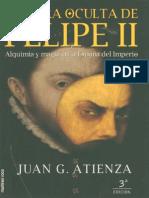 Atienza, Juan G. - La Cara Oculta de Felipe II
