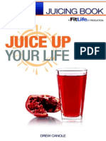 Juice Up Your Life