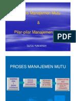 D Proses Dan Pilar Manajemen Mutu