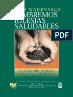 Juan Wagenveld - Sembrando Iglesias Saludables