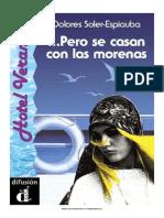 Pero Se Casan Con Las Morenas - Soler-Espiauba Dolores - 1995