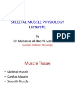 Lecture 1 Physiology of Skeletal Muscle by Dr. Roomi