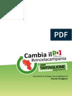 Vince La Campania - Con Tartaglione Segretario
