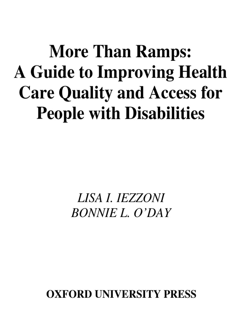 41c6ae92ab More Than Ramps a Guide to Improving Health Care Quality and Access for  People With Disabilities