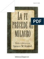 A Fe Precede o Milagre - Spencer w. Kimbal