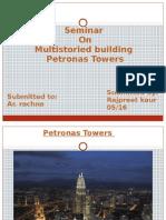 Seminar on Multistoried Building Petronas Towers