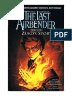 The Last Airbender Prequel-Zuko's Story
