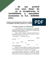 Studiu de Caz Privind Intocmirea Unui Dosar de Creditare Si Inregisrarea in Contabilitate a Operatiilor Economice La S