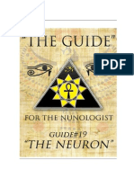 """THE GUIDE #19 - THE NEURON (Authored By Dr.Neb Heru for """"THE NUNOLOGIST"""")"""