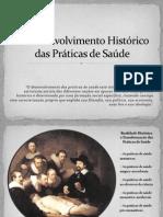 O Desenvolvimento Histórico das Práticas de Saúde
