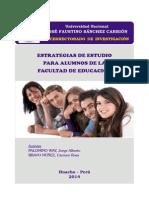 ESTRATEGIAS DE ESTUDIO PARA LOS ALUMNOS DE LA FACULTAD DE EDUCACIÓN