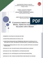 FERRARI Daniel_CABEZA Edison - O desenvolvimento industrial no Brasil - Aspectos Evolutivos e Relações com o Design