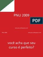 ApresentacaoPNU2009_ME Sem Falar Em ME