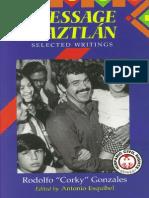 "Message to Aztlan by Rodolfo ""Corky"" Gonzales"