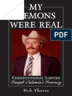 My Demons Were Real Constitutional Lawyer Joseph Calamia's Journey by Bob Ybarra