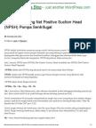 Cara Menghitung Net Positive Suction Head (NPSH) Pompa Sentrifugal _ Mikhamarthen's Blog