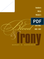 Blood and Irony Southern White Womens Narratives of the Civil War