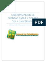 Sincronizacion de Cuentas Gmail y Correo de La Universidad