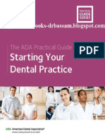 The Ada Practical Guide to Starting Your Dental Practice