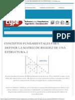 Conceptos Fundamentales Para Definir La Matriz de Rigidez de Una Estructura..i