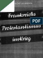 Allmann, Albrecht - Frankreichs Protestantismus im Krieg (1940)