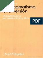 Richard RortyEl Pragmatismo Una Version Antiautoritarismo en Epistemologia y Etica