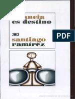 Ramírez Santiago - Infancia es destino - SIGLO XXI pags 1-49 clearscan