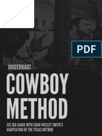 Juggernaut the Cowboy Method