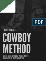 Juggernaut the Cowboy Method