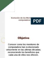 evolucindelosmonitoresdecomputadora-120819094454-phpapp01.pptx