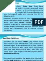 Interbank Call Money Market