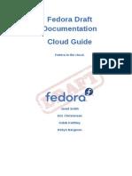 Fedora Draft Documentation 0.1 Cloud Guide en US