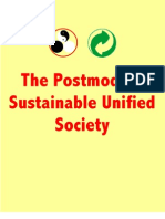 The Postmodern Sustainable Unified Society