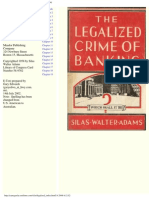 Adams Silas Walter - The Legalized Crime of Banking