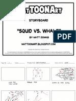 Squid vs Whale - Matt Downs