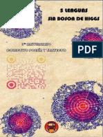 5 Lenguas sin Boson de Higgs