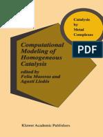 Computational Modeling of Homogeneous Catalysis - Feliu Maseras