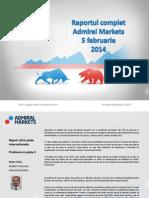Raportul Complet Admiral Markets 5 Feb 2014