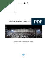 Síntese resultados estatísticos Turismo GMR2012