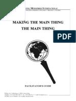 Making the Main Thing the Main Thing - Facilitators Guide