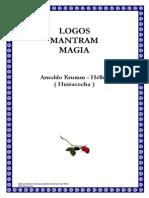 Logos Mantram Magia ROSA CRUZ