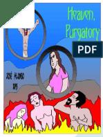 Heaven, Hell and Purgatory
