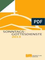 Sonntag s Got Tes Dienst e 2013