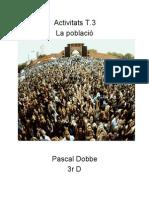 Activitats Tema 3 - La població Pascal Dobbe 3r D Geografia