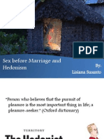 Sex Before Marriage and Hedonism