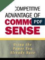 The Competetive Advantage of Common Sense
